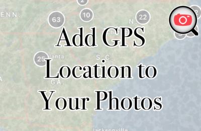 Easily Add GPS Location To Your Photos