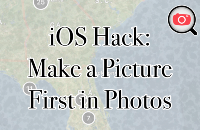 iOS Hack: Make a Picture Always First In Photos